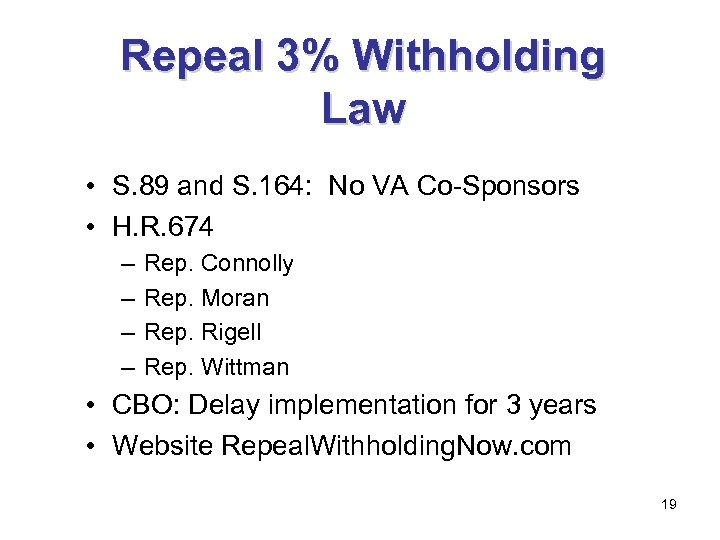 Repeal 3% Withholding Law • S. 89 and S. 164: No VA Co-Sponsors •