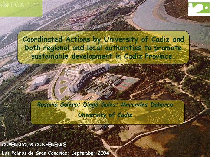 Coordinated Actions by University of Cadiz and both regional and local authorities to promote