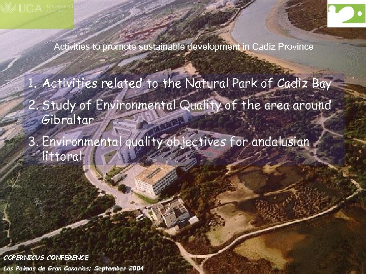 Activities to promote sustainable development in Cadiz Province 1. Activities related to the Natural