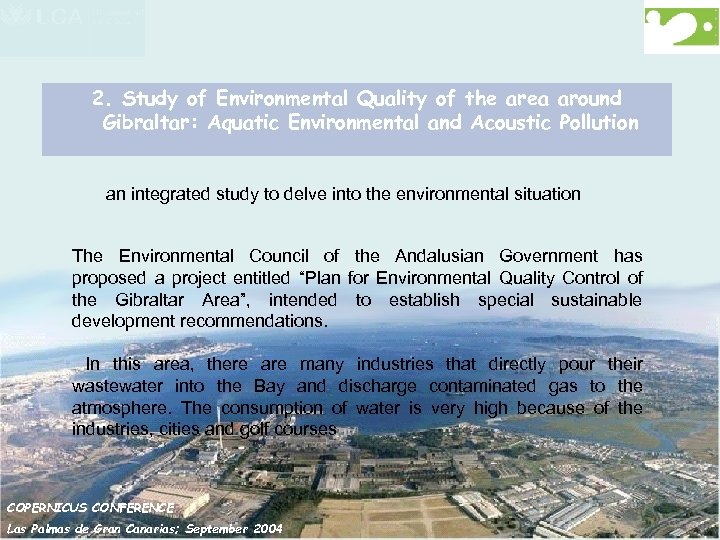 2. Study of Environmental Quality of the area around Gibraltar: Aquatic Environmental and Acoustic