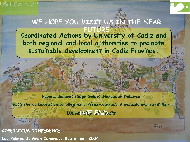 WE HOPE YOU VISIT US IN THE NEAR FUTURE Coordinated Actions by University of