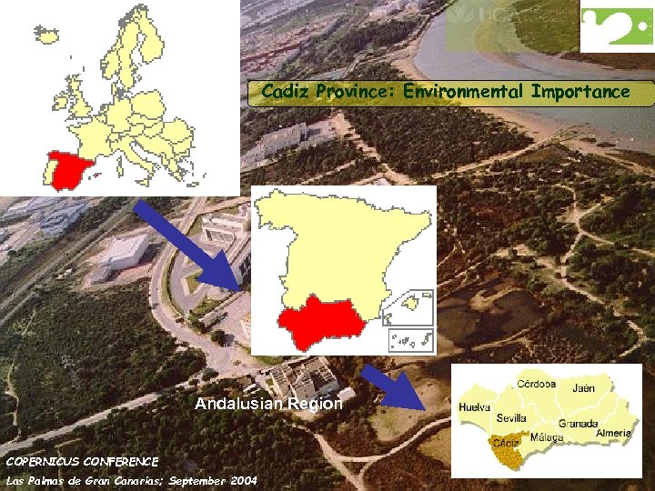 Cadiz Province: Environmental Importance Andalusian Region COPERNICUS CONFERENCE Las Palmas de Gran Canarias; September