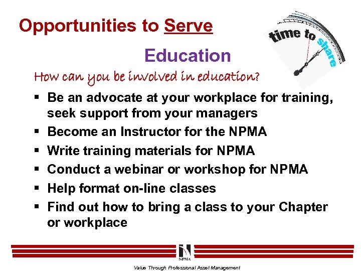 Opportunities to Serve Education How can you be involved in education? § Be an