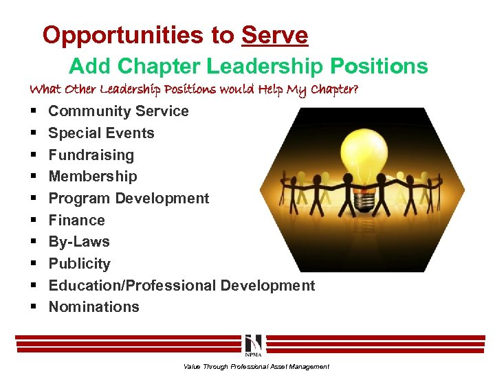 Opportunities to Serve Add Chapter Leadership Positions What Other Leadership Positions would Help My