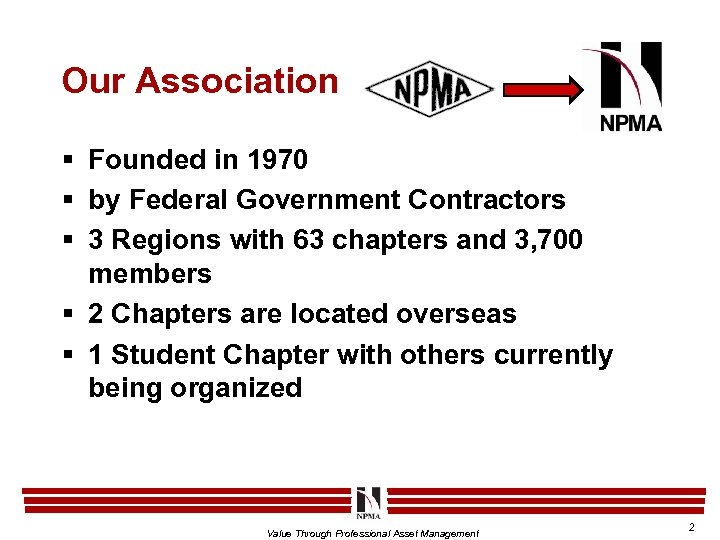 Our Association § Founded in 1970 § by Federal Government Contractors § 3 Regions