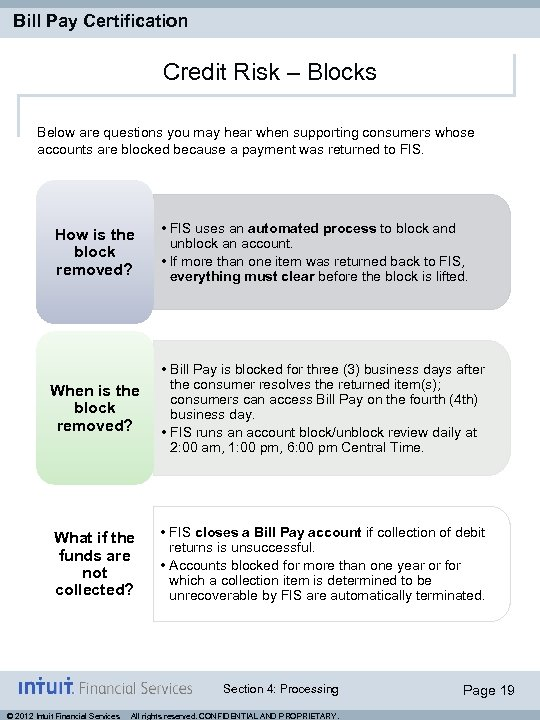 Bill Pay Certification Credit Risk – Blocks Below are questions you may hear when
