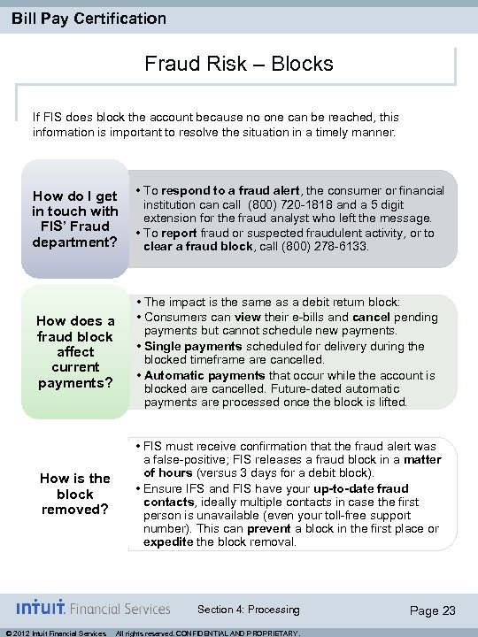 Bill Pay Certification Fraud Risk – Blocks If FIS does block the account because
