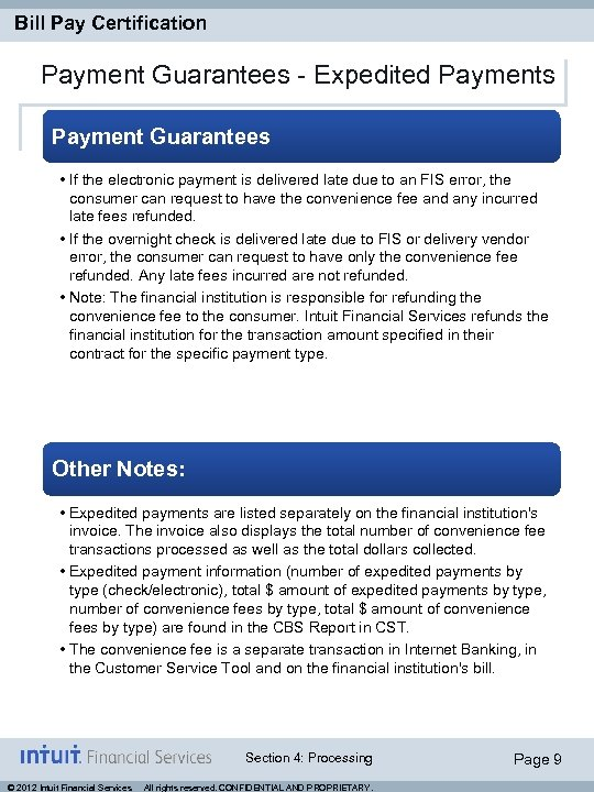 Bill Pay Certification Payment Guarantees - Expedited Payments Payment Guarantees • If the electronic