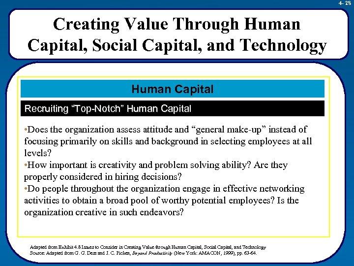 4 - 28 Creating Value Through Human Capital, Social Capital, and Technology Human Capital