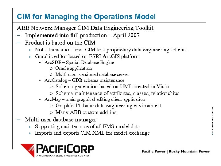 CIM for Managing the Operations Model ABB Network Manager CIM Data Engineering Toolkit –