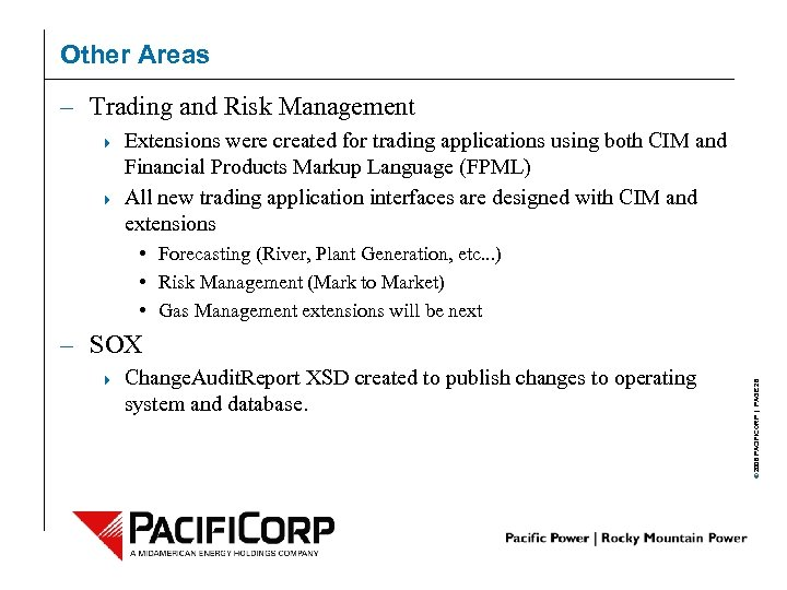Other Areas – Trading and Risk Management 4 4 Extensions were created for trading
