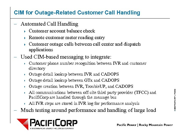CIM for Outage-Related Customer Call Handling – Automated Call Handling 4 4 4 Customer