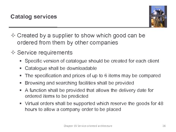 Catalog services ² Created by a supplier to show which good can be ordered