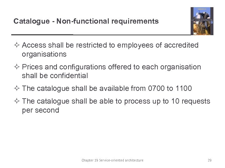 Catalogue - Non-functional requirements ² Access shall be restricted to employees of accredited organisations
