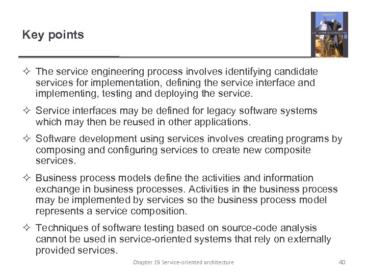 Key points ² The service engineering process involves identifying candidate services for implementation, defining