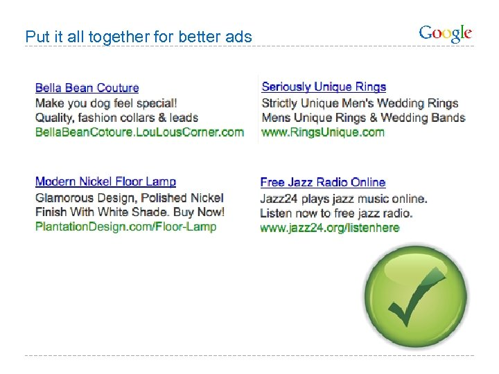Put it all together for better ads