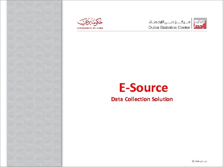 E-Source Data Collection Solution