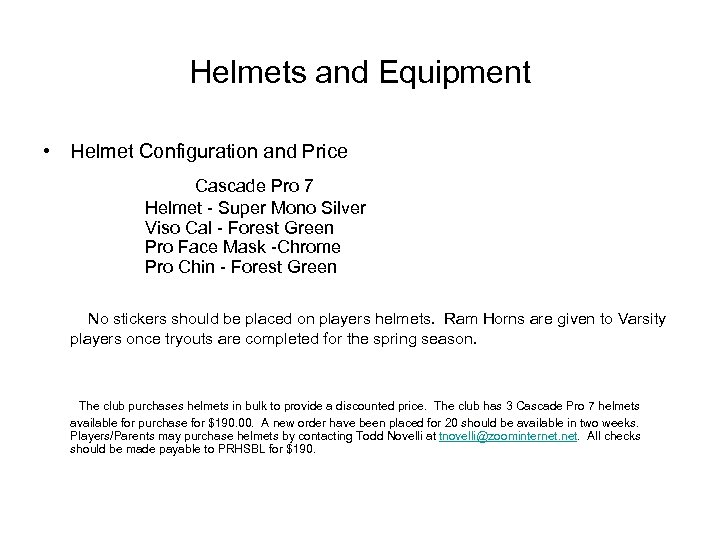 Helmets and Equipment • Helmet Configuration and Price Cascade Pro 7 Helmet - Super