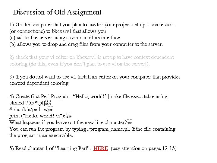Discussion of Old Assignment 1) On the computer that you plan to use for