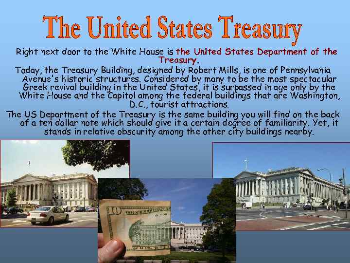 Right next door to the White House is the United States Department of the