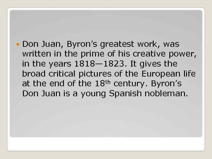 don juan as byron introspective essay Golfe juan by raoul dufy free essays, golfe juan essay's paper body first, golfe juan is introspective don juan as byron introspective don juan.