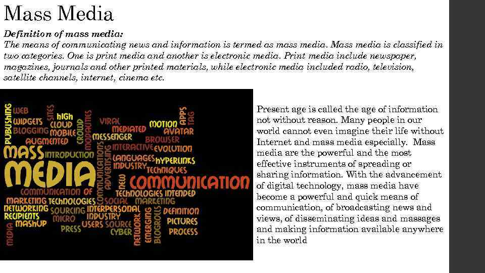 mass media term paper This paper provides an overview of the positive and negative effects of new mass media introductions on the magazine publishing industry from an historical perspective.