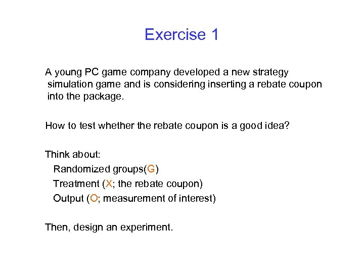 Exercise 1 A young PC game company developed a new strategy simulation game and