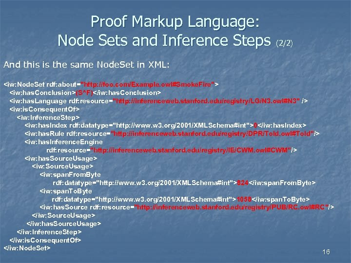 Proof Markup Language: Node Sets and Inference Steps (2/2) And this is the same