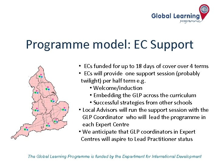 Programme model: EC Support • ECs funded for up to 18 days of cover
