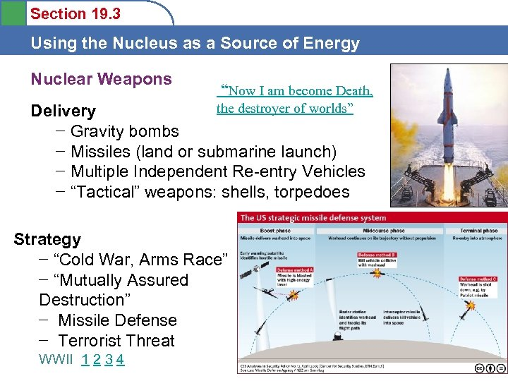 """Section 19. 3 Using the Nucleus as a Source of Energy Nuclear Weapons """"Now"""