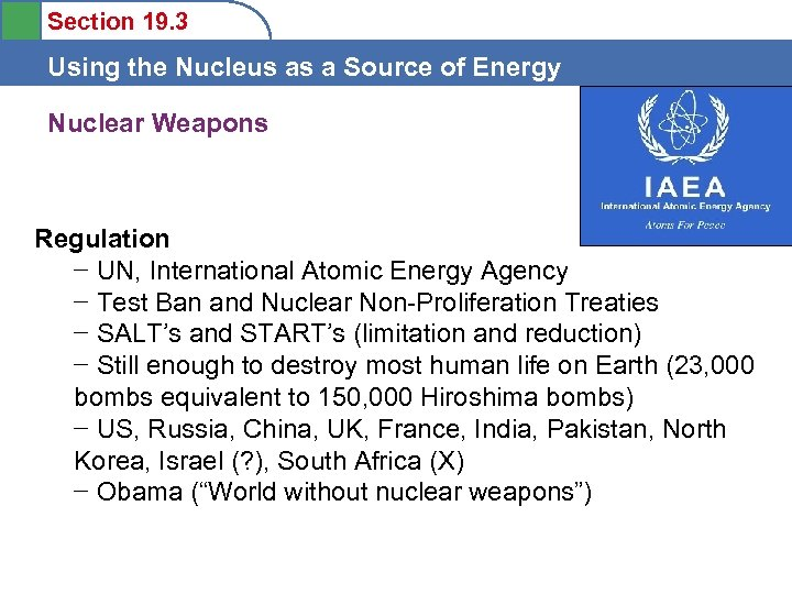 Section 19. 3 Using the Nucleus as a Source of Energy Nuclear Weapons Regulation