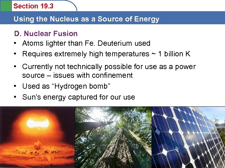 Section 19. 3 Using the Nucleus as a Source of Energy D. Nuclear Fusion