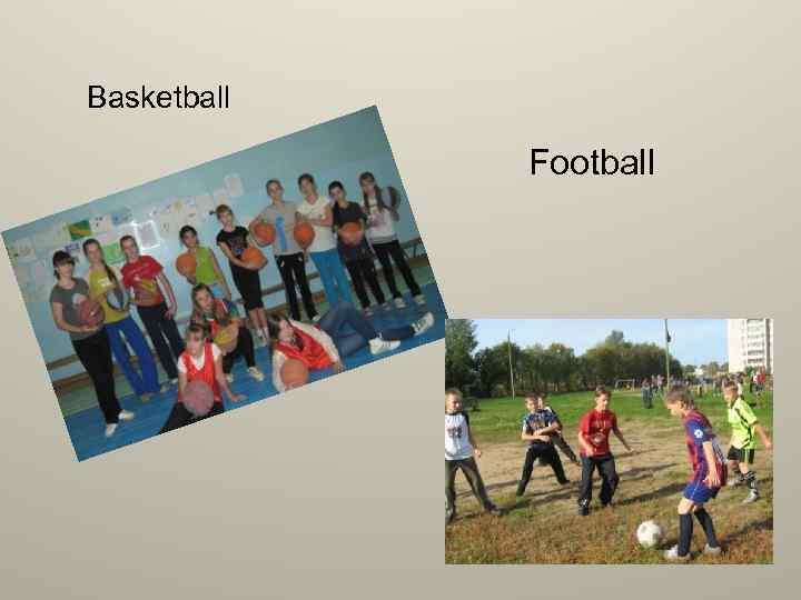 Basketball Football