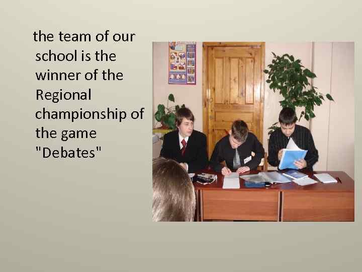the team of our school is the winner of the Regional championship of the