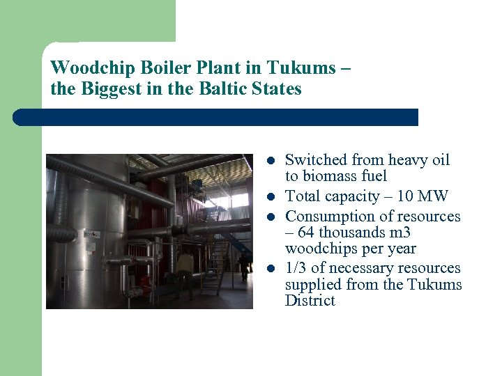 Woodchip Boiler Plant in Tukums – the Biggest in the Baltic States l l