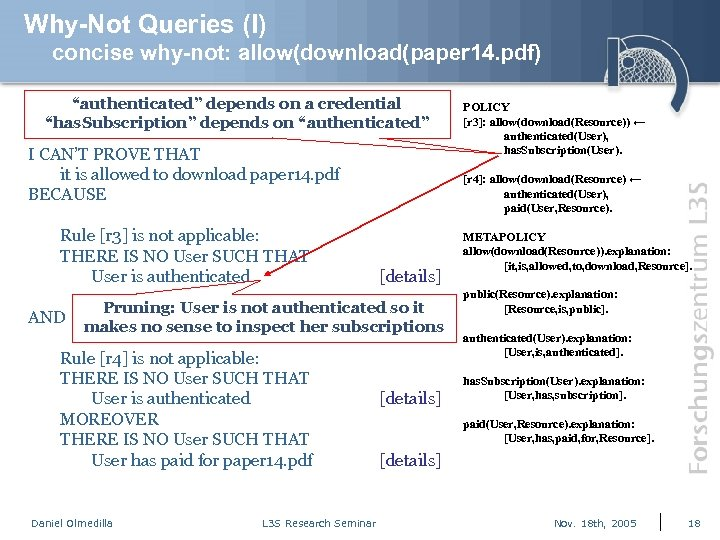 "Why-Not Queries (I) concise why-not: allow(download(paper 14. pdf) ""authenticated"" depends on a credential ""has."