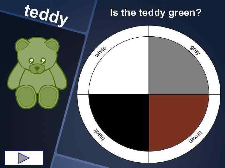 teddy Is the teddy green?
