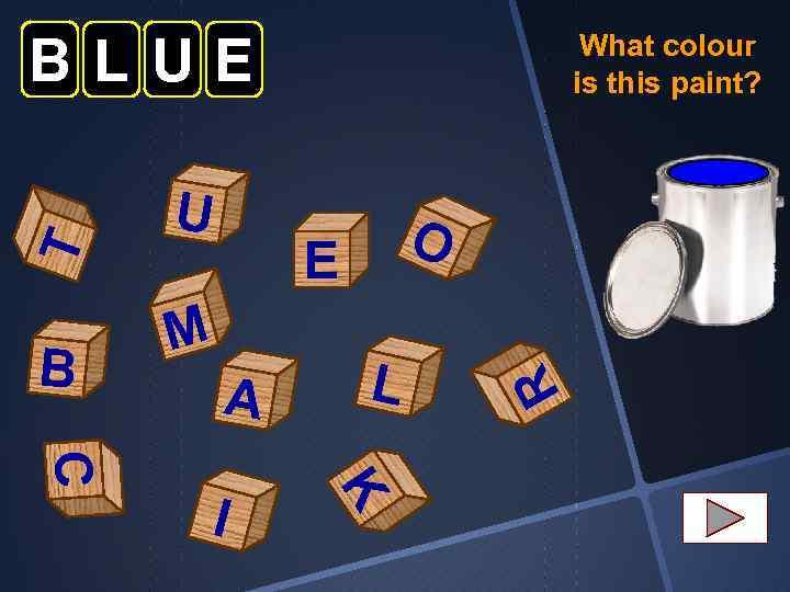 B U O E M A K C I L R T BLUE What