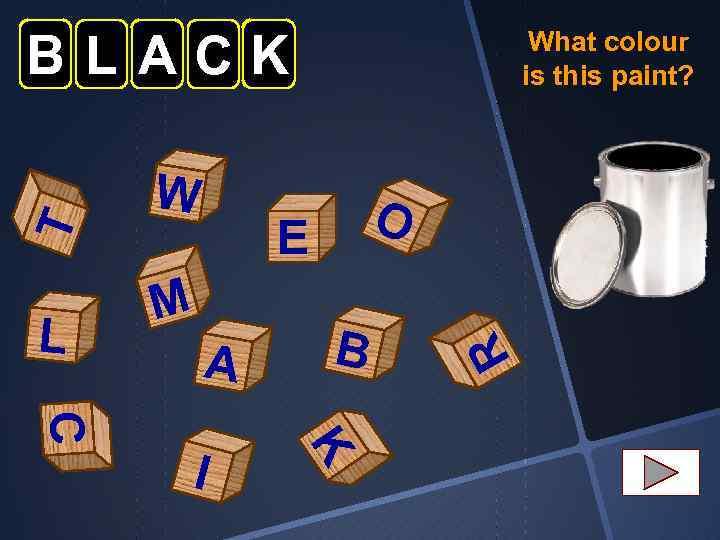 L W O E M A K C I B R T BLACK What