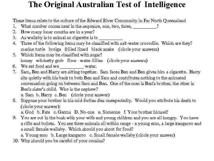 The Original Australian Test of Intelligence These items relate to the culture of the