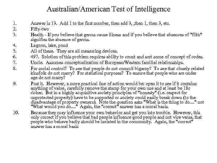 Australian/American Test of Intelligence 1. 2. 3. 4. 5. 6. 7. 8. 9. 10.