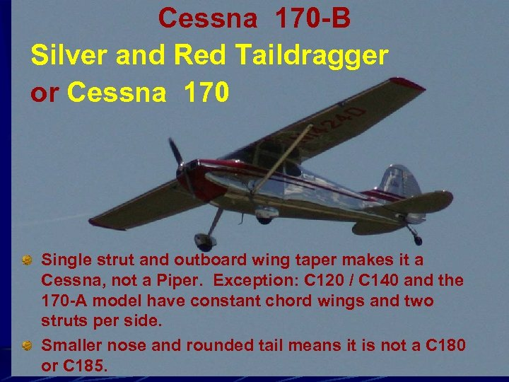 Cessna 170 -B Silver and Red Taildragger or Cessna 170 Single strut and outboard