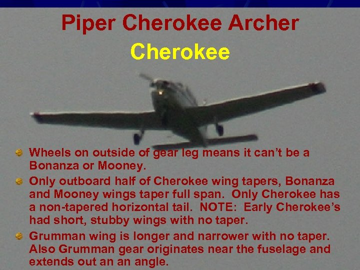 Piper Cherokee Archer Cherokee Wheels on outside of gear leg means it can't be