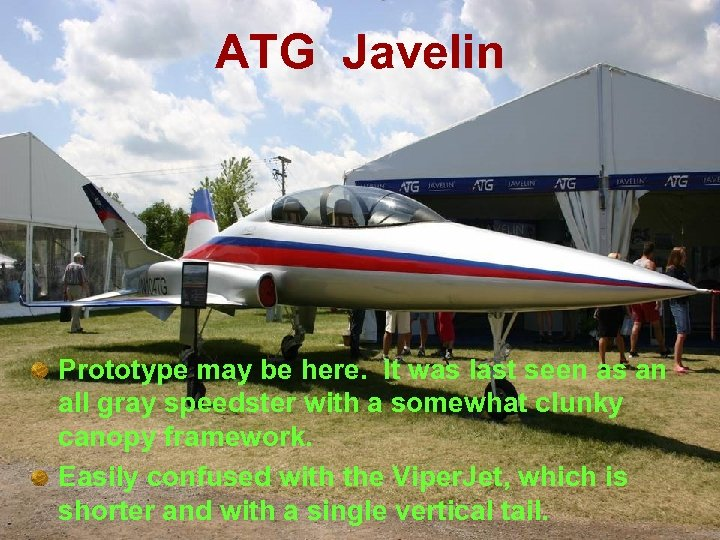 ATG Javelin Prototype may be here. It was last seen as an all gray