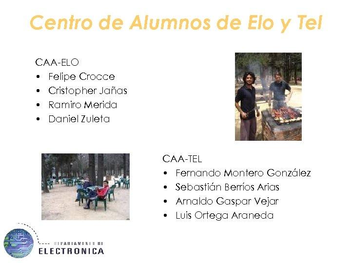 Centro de Alumnos de Elo y Tel CAA-ELO • Felipe Crocce • Cristopher Jañas
