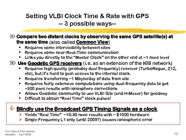 Setting VLBI Clock Time & Rate with GPS -- 3 possible ways-Ö Compare two