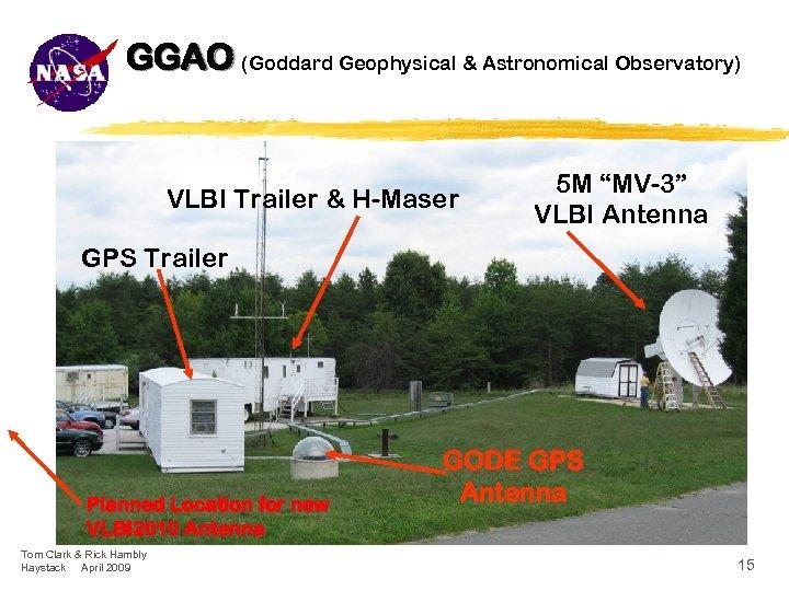 """GGAO (Goddard Geophysical & Astronomical Observatory) VLBI Trailer & H-Maser 5 M """"MV-3"""" VLBI"""