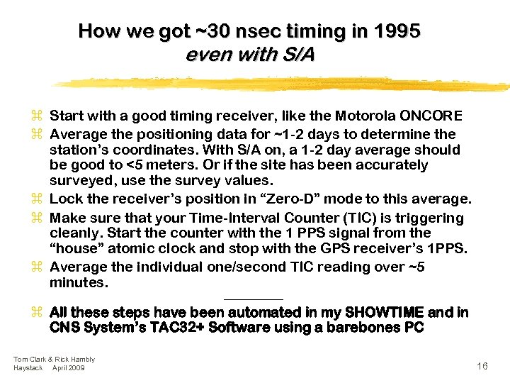 How we got ~30 nsec timing in 1995 even with S/A z Start with