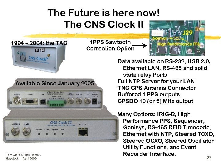 The Future is here now! The CNS Clock II 1994 – 2004: the TAC