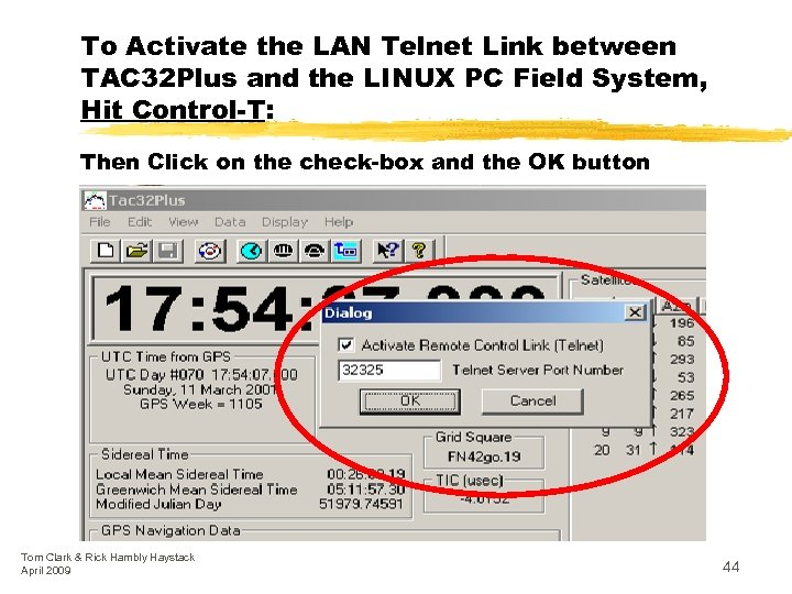 To Activate the LAN Telnet Link between TAC 32 Plus and the LINUX PC